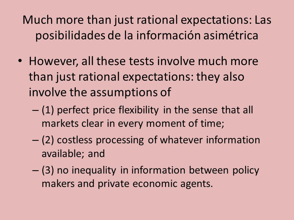 Much more than just rational expectations: Las posibilidades de la información asimétrica