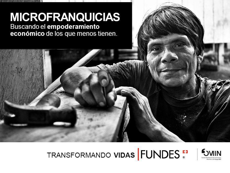 MICROFRANQUICIAS TRANSFORMANDO VIDAS