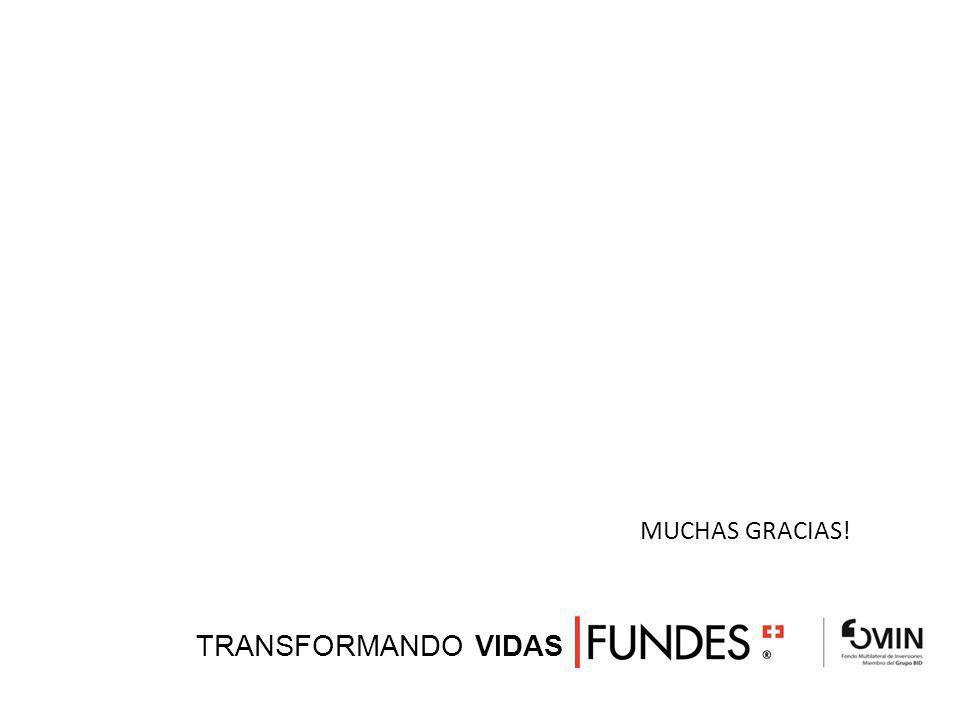MUCHAS GRACIAS! TRANSFORMANDO VIDAS