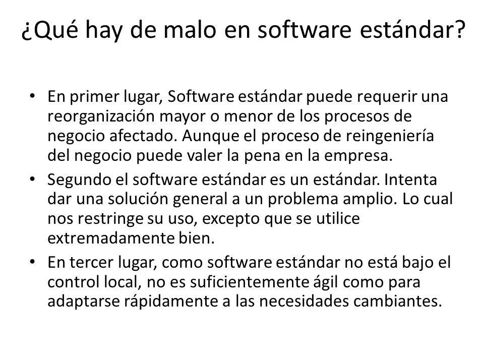 ¿Qué hay de malo en software estándar