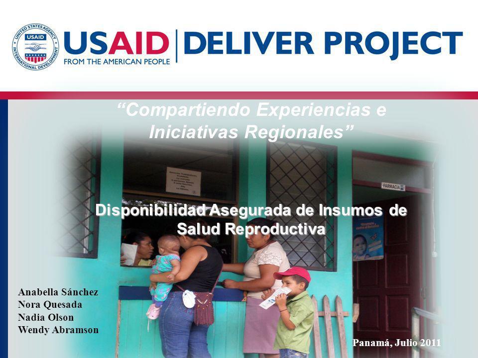 Compartiendo Experiencias e Iniciativas Regionales Disponibilidad Asegurada de Insumos de Salud Reproductiva