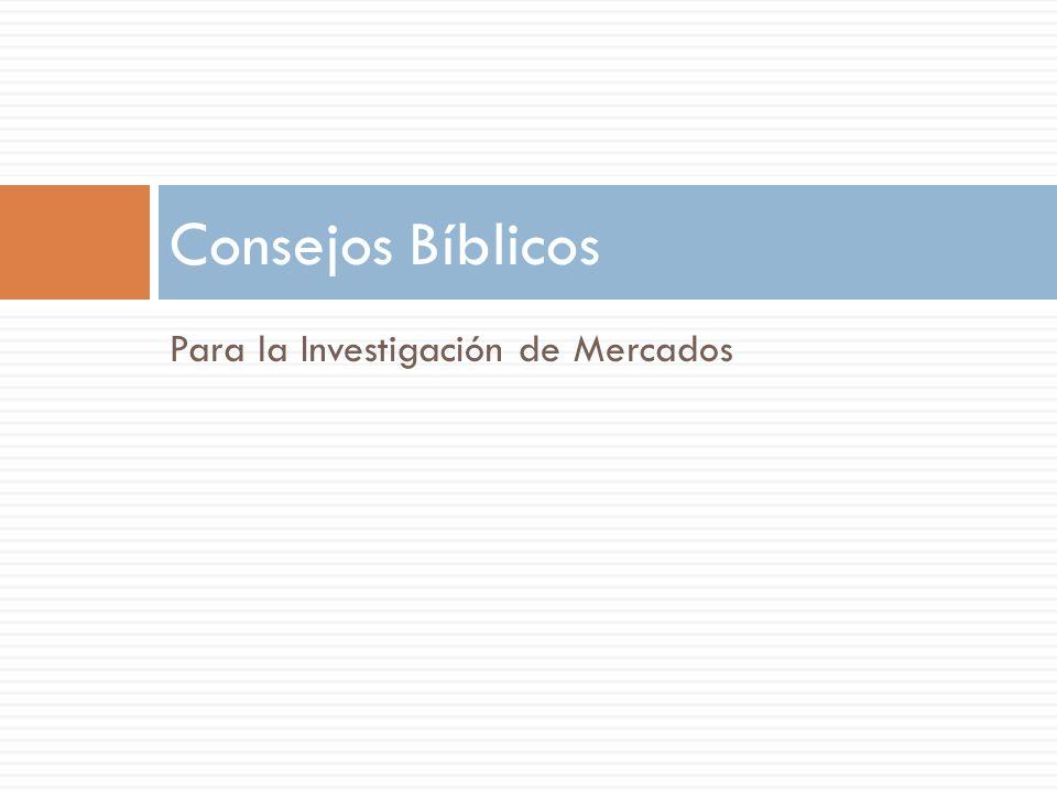Consejos Bíblicos Para la Investigación de Mercados