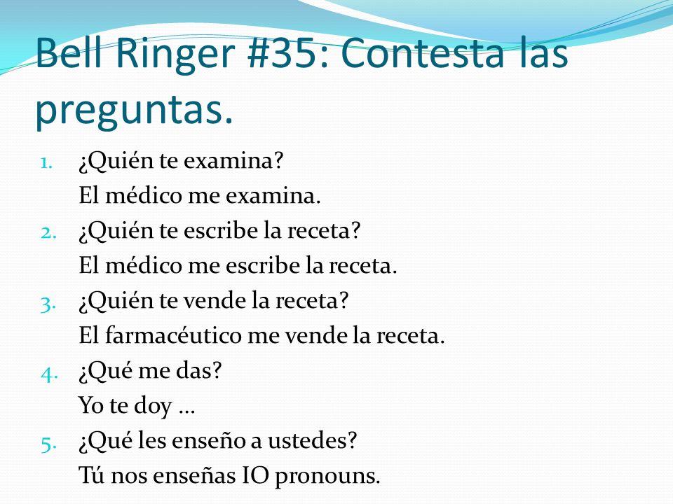 Bell Ringer #35: Contesta las preguntas.