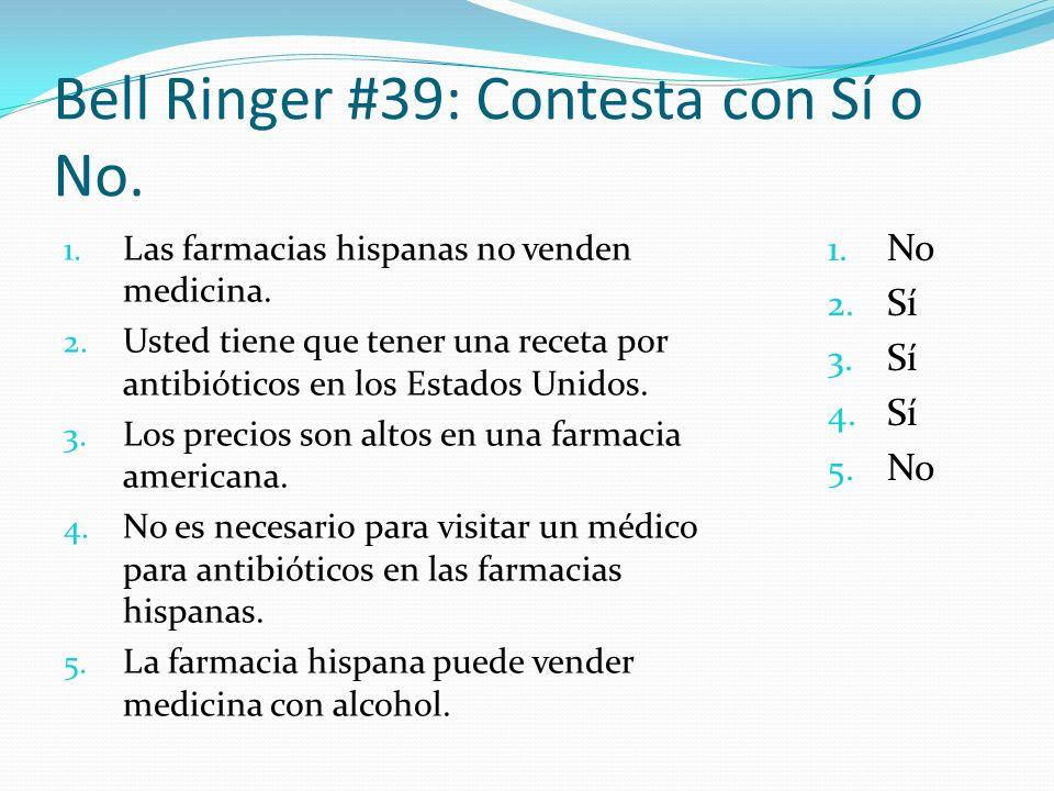 Bell Ringer #39: Contesta con Sí o No.