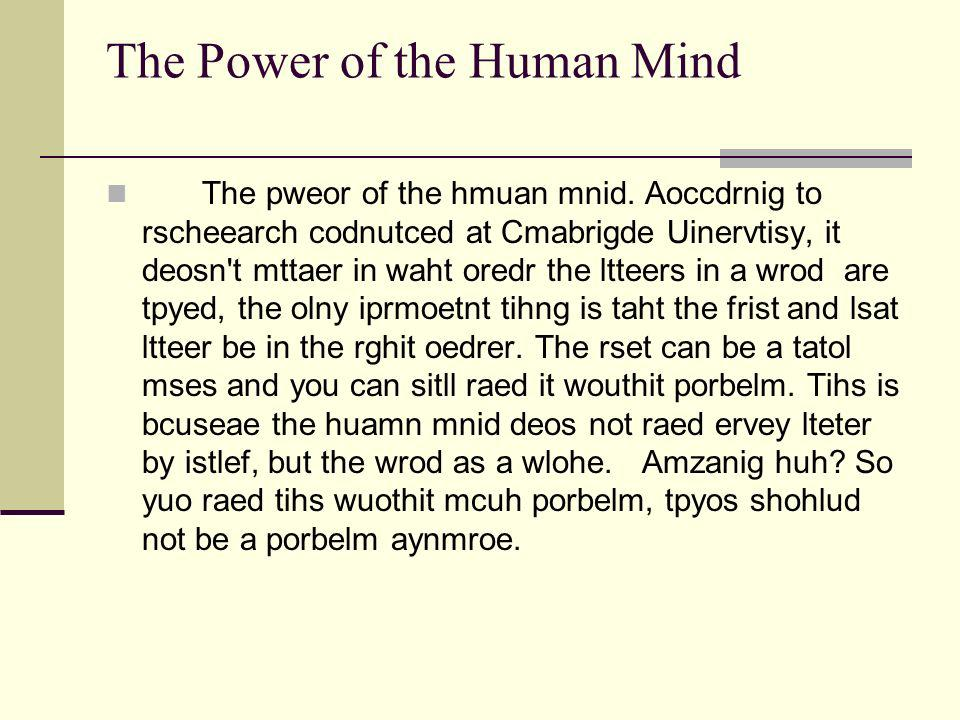 The Power of the Human Mind