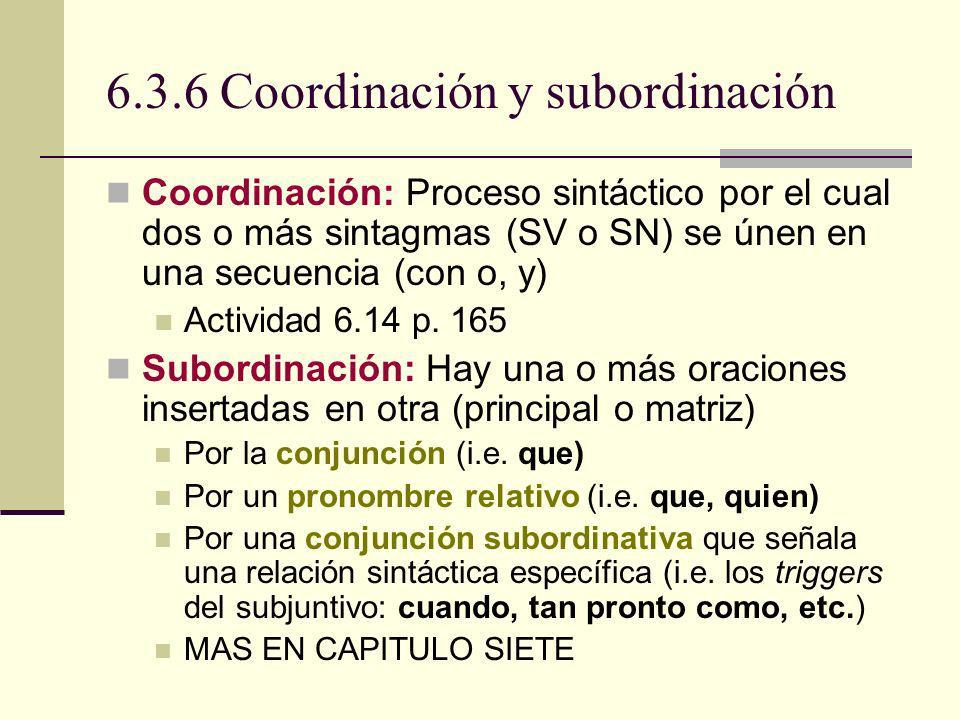 6.3.6 Coordinación y subordinación