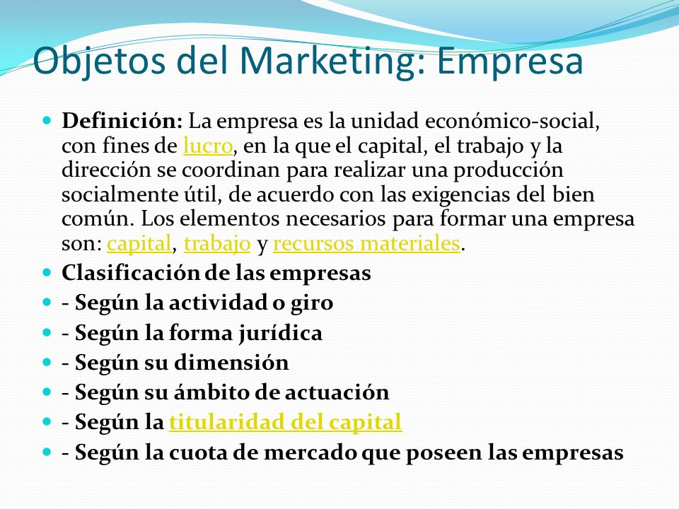 Objetos del Marketing: Empresa