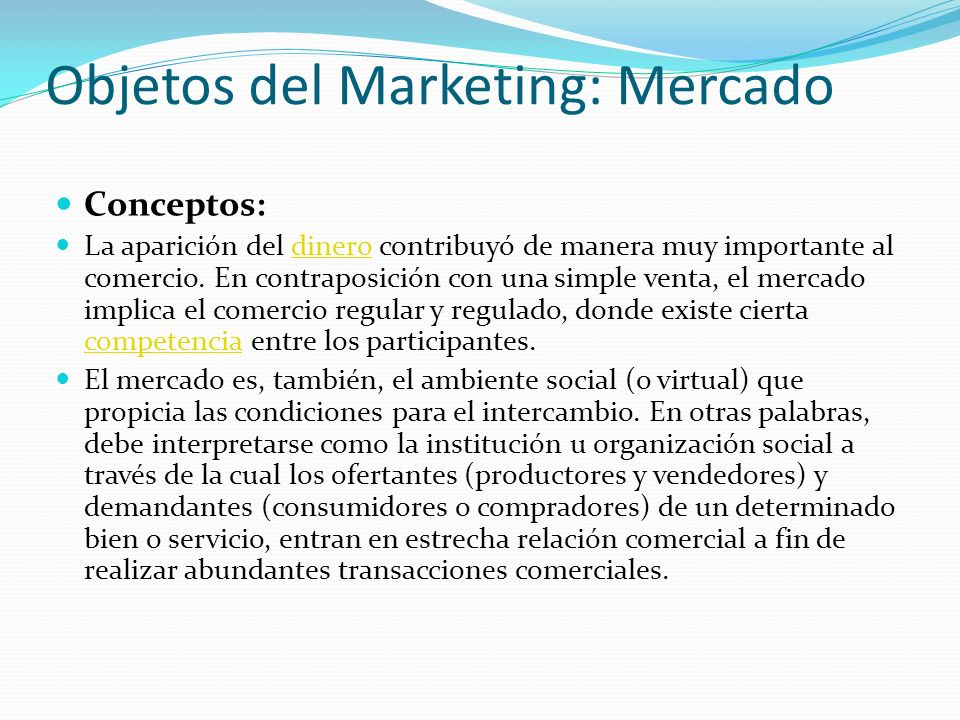 Objetos del Marketing: Mercado
