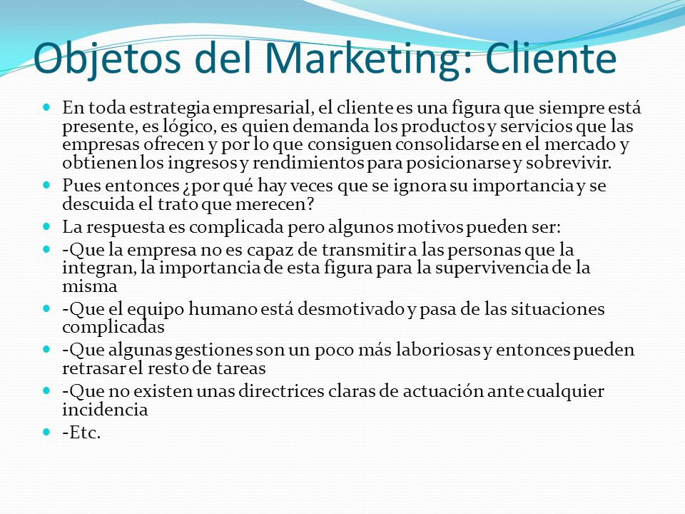 Objetos del Marketing: Cliente
