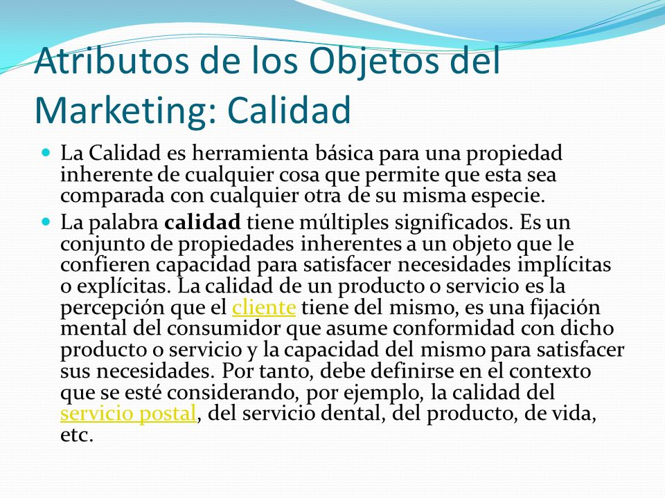 Atributos de los Objetos del Marketing: Calidad