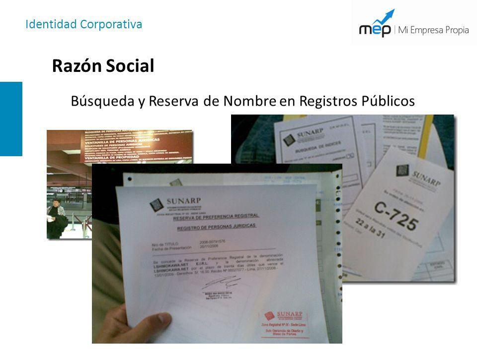 Razón Social Búsqueda y Reserva de Nombre en Registros Públicos