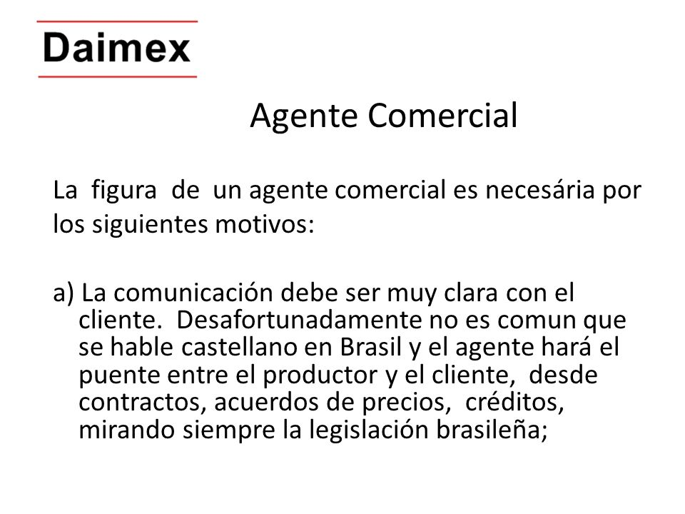 Agente Comercial La figura de un agente comercial es necesária por