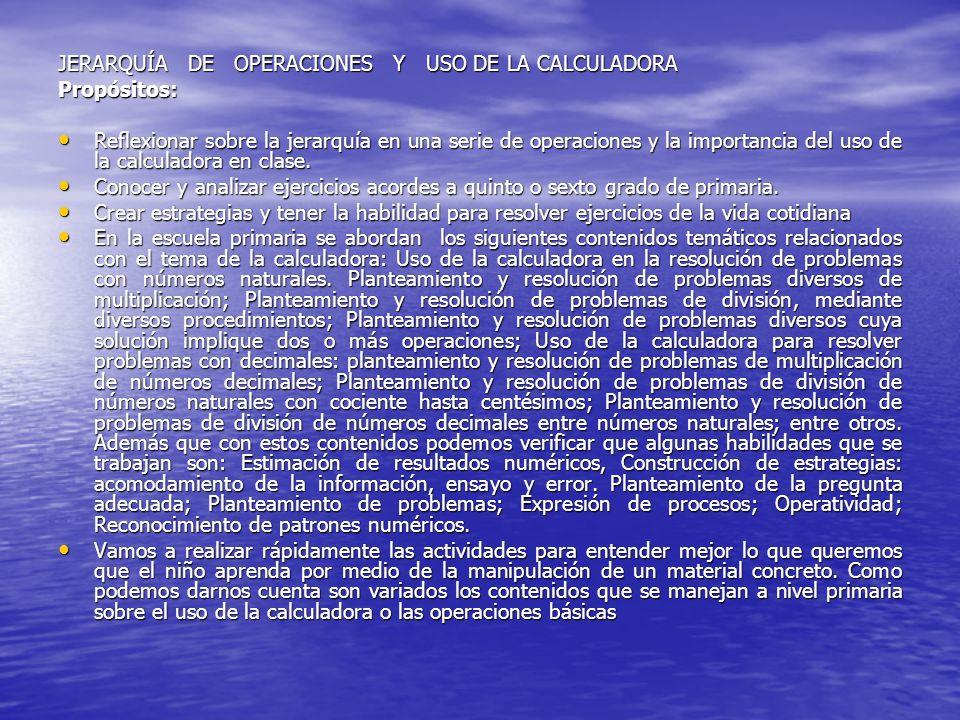 JERARQUÍA DE OPERACIONES Y USO DE LA CALCULADORA