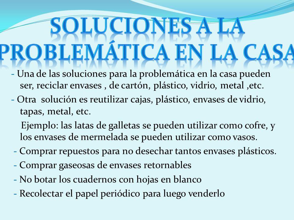 Soluciones a la problemática en la casa