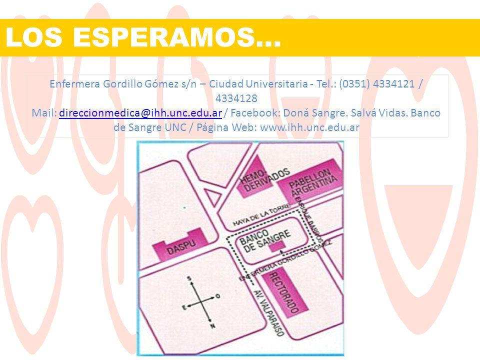 LOS ESPERAMOS… Enfermera Gordillo Gómez s/n – Ciudad Universitaria - Tel.: (0351) 4334121 / 4334128.
