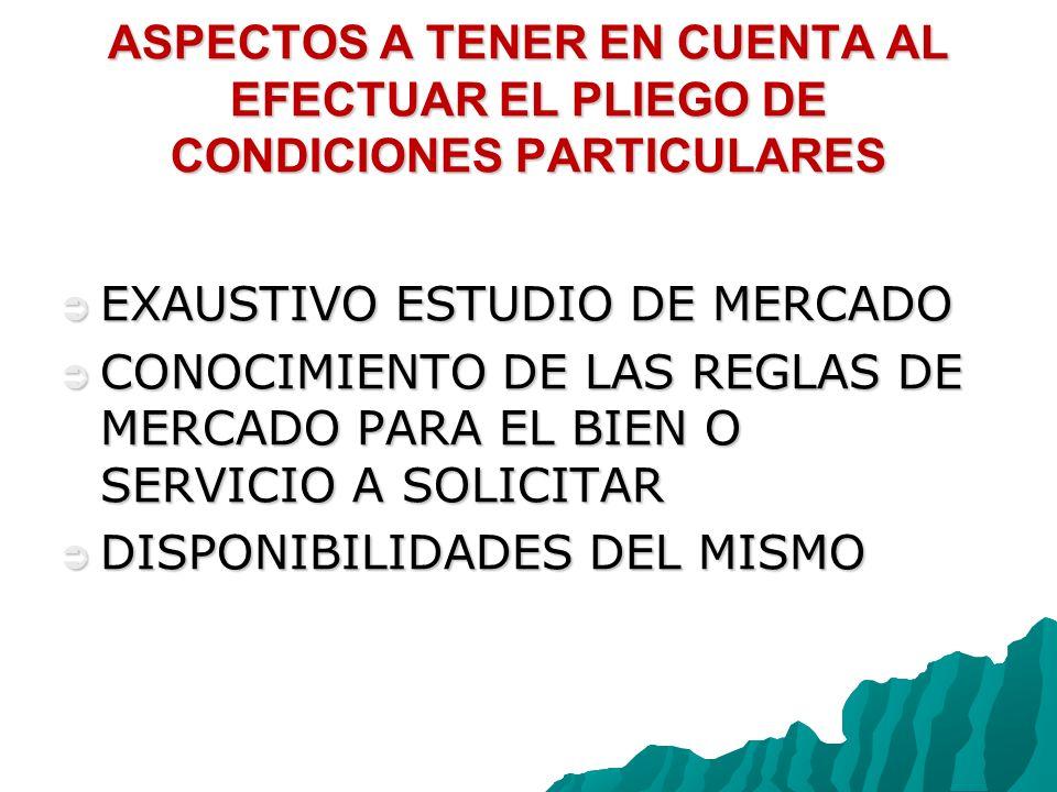 ASPECTOS A TENER EN CUENTA AL EFECTUAR EL PLIEGO DE CONDICIONES PARTICULARES