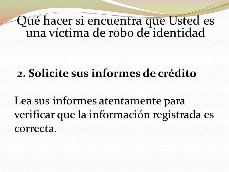 Qué hacer si encuentra que Usted es una víctima de robo de identidad