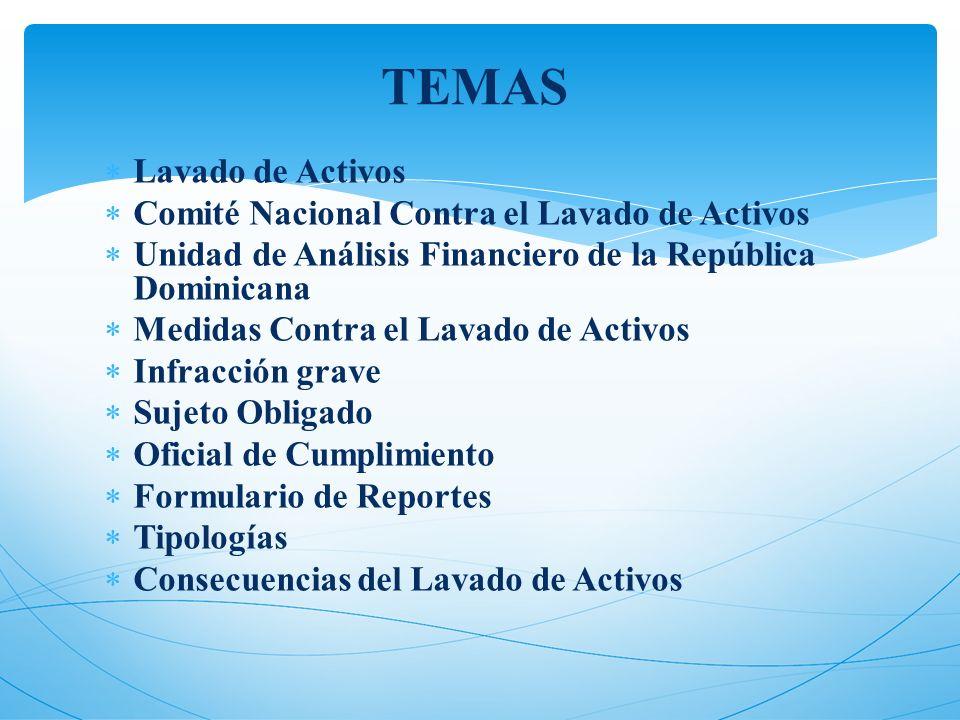 TEMAS Lavado de Activos Comité Nacional Contra el Lavado de Activos