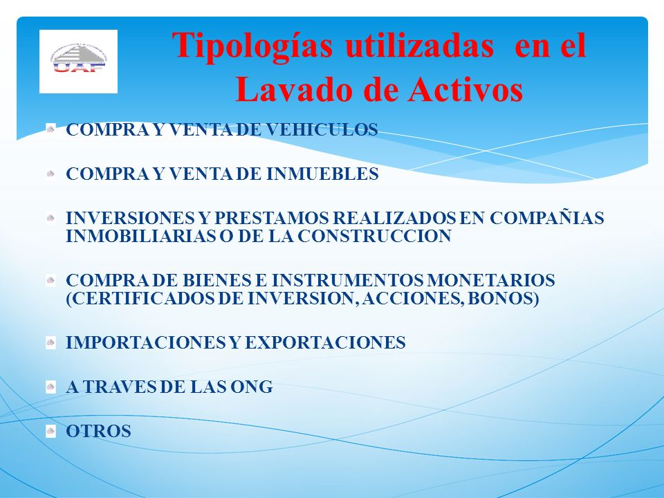 Tipologías utilizadas en el Lavado de Activos