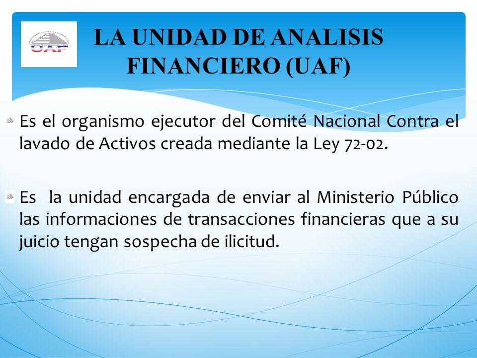 LA UNIDAD DE ANALISIS FINANCIERO (UAF)