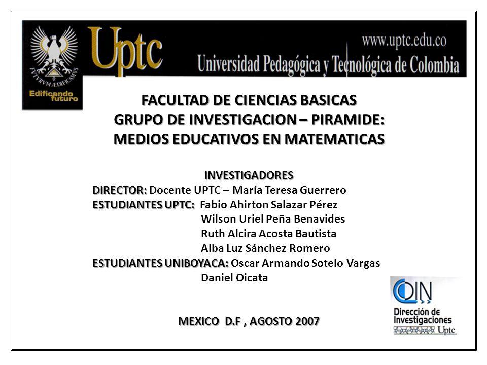 FACULTAD DE CIENCIAS BASICAS GRUPO DE INVESTIGACION – PIRAMIDE: