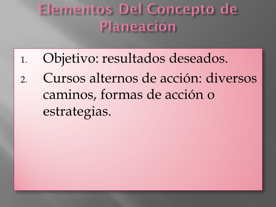 Elementos Del Concepto de Planeación