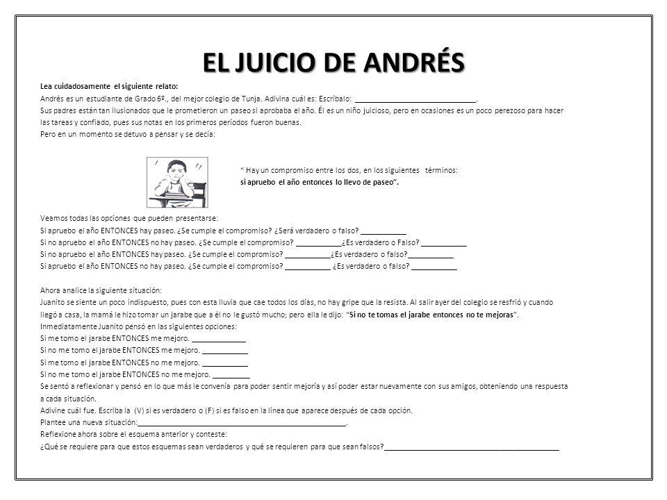 EL JUICIO DE ANDRÉS Lea cuidadosamente el siguiente relato: