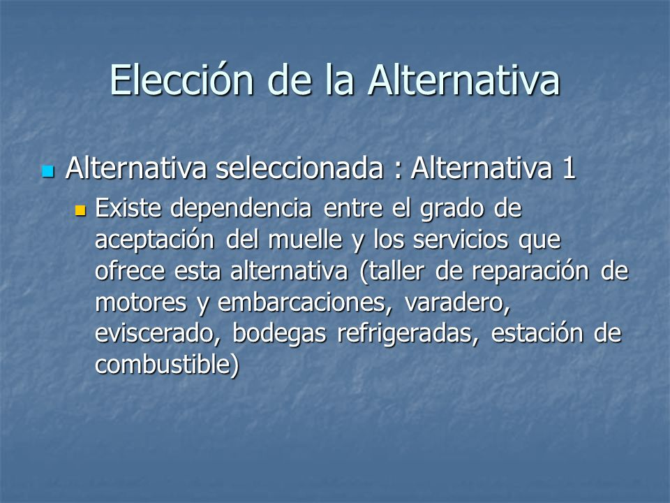 Elección de la Alternativa