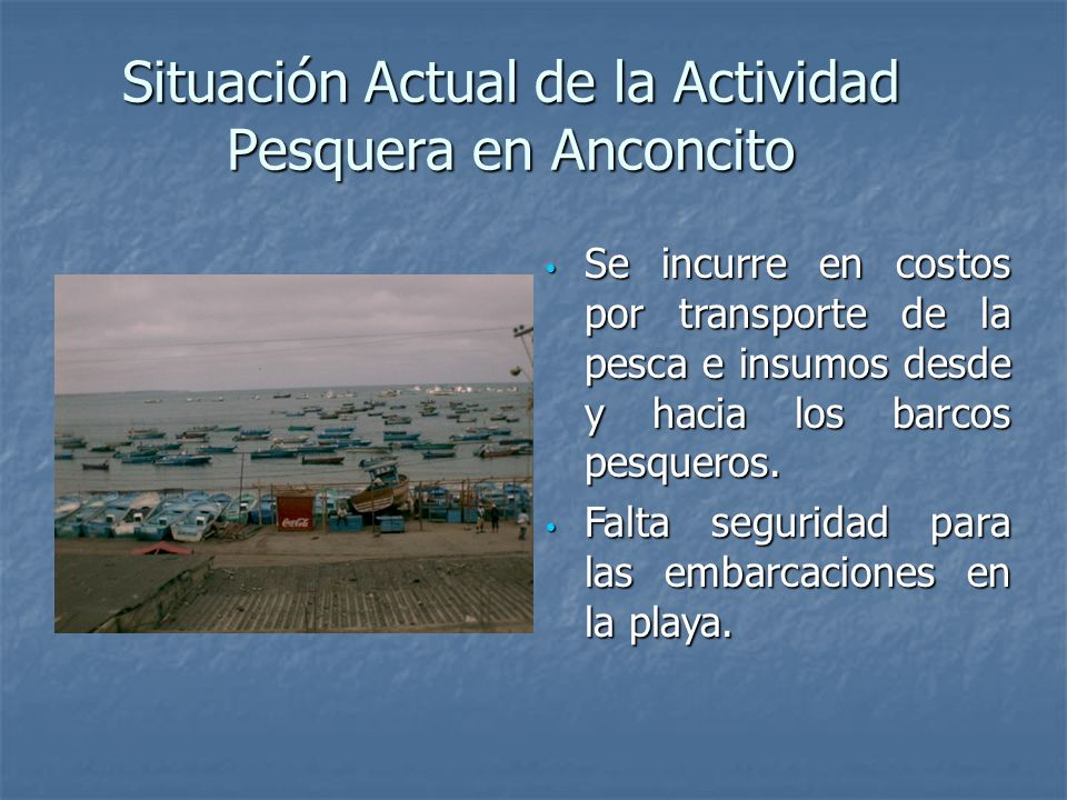 Situación Actual de la Actividad Pesquera en Anconcito