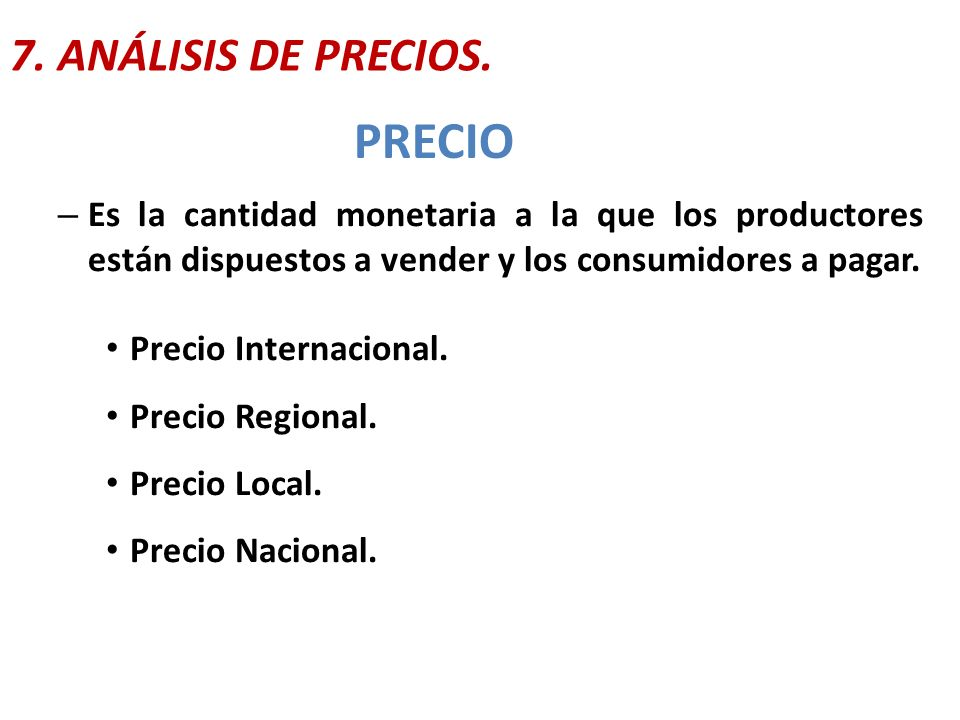 PRECIO 7. ANÁLISIS DE PRECIOS.