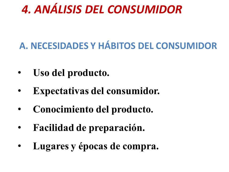 4. ANÁLISIS DEL CONSUMIDOR