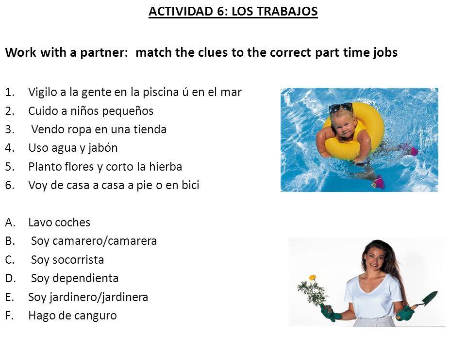 ACTIVIDAD 6: LOS TRABAJOS