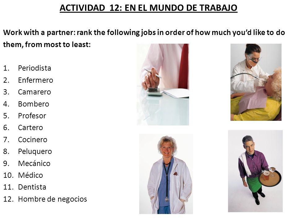 ACTIVIDAD 12: EN EL MUNDO DE TRABAJO