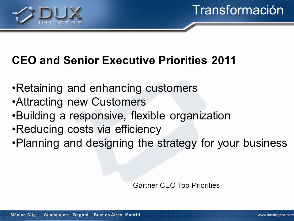 Transformación CEO and Senior Executive Priorities 2011