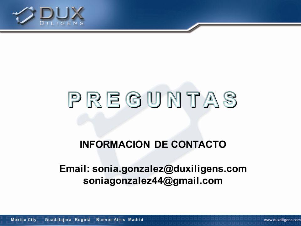 INFORMACION DE CONTACTO Email: sonia.gonzalez@duxiligens.com