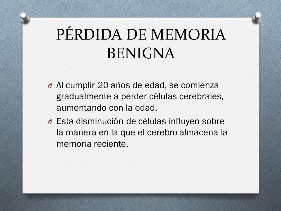 PÉRDIDA DE MEMORIA BENIGNA