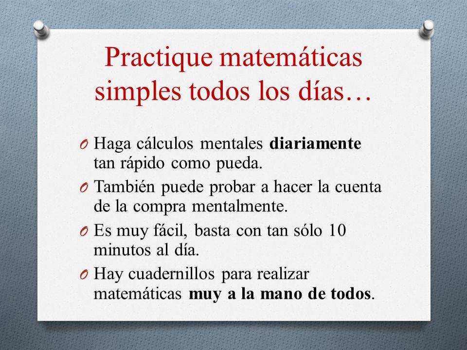 Practique matemáticas simples todos los días…