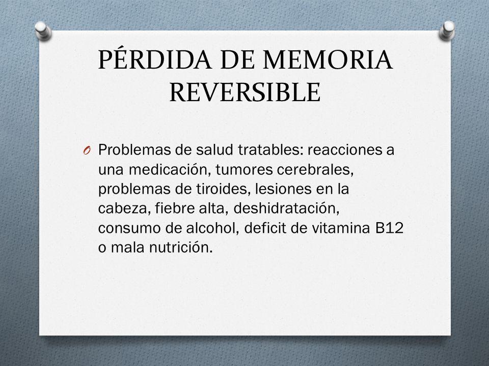 PÉRDIDA DE MEMORIA REVERSIBLE
