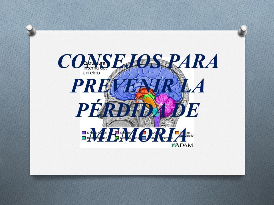 CONSEJOS PARA PREVENIR LA PÉRDIDA DE MEMORIA