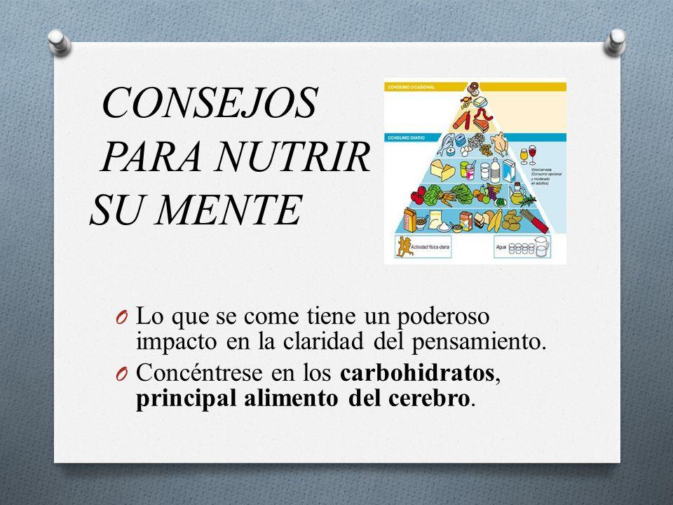 CONSEJOS PARA NUTRIR SU MENTE