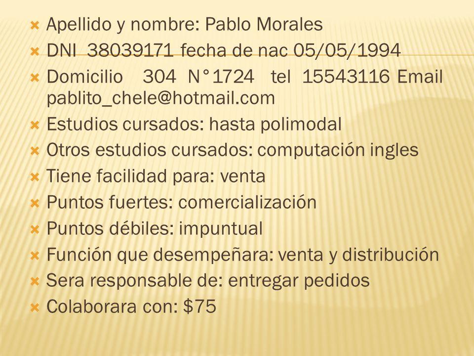 Apellido y nombre: Pablo Morales
