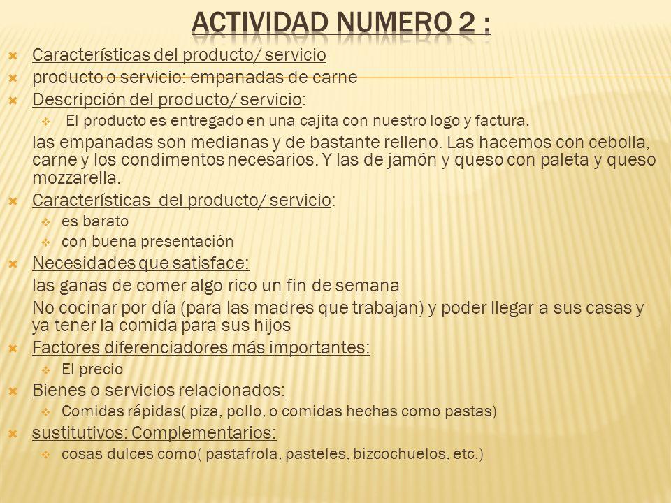 Actividad numero 2 : Características del producto/ servicio