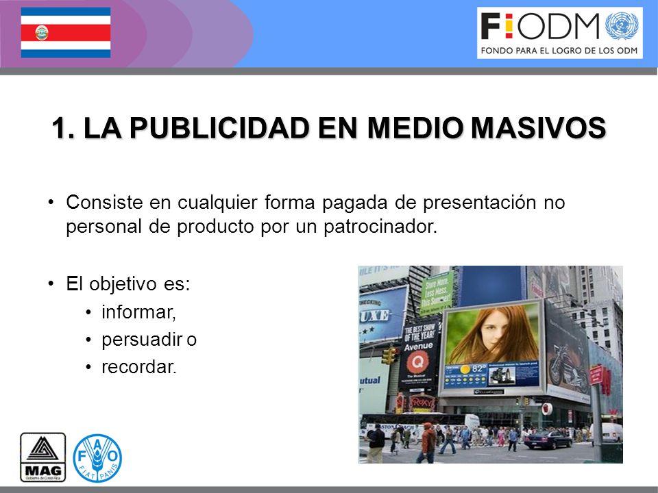 1. LA PUBLICIDAD EN MEDIO MASIVOS