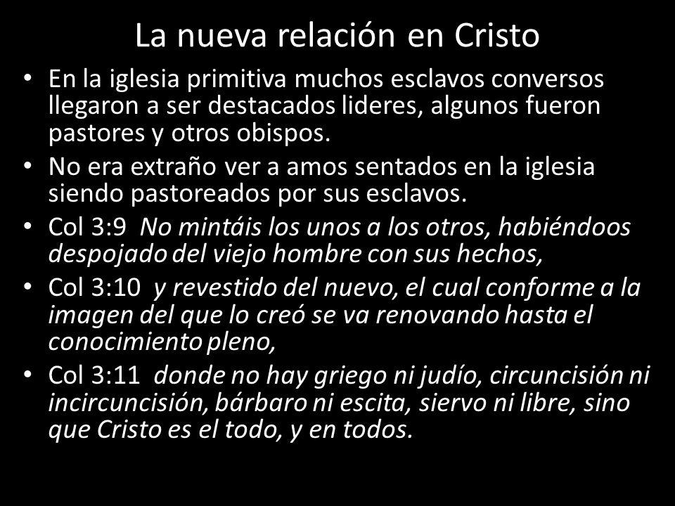 La nueva relación en Cristo