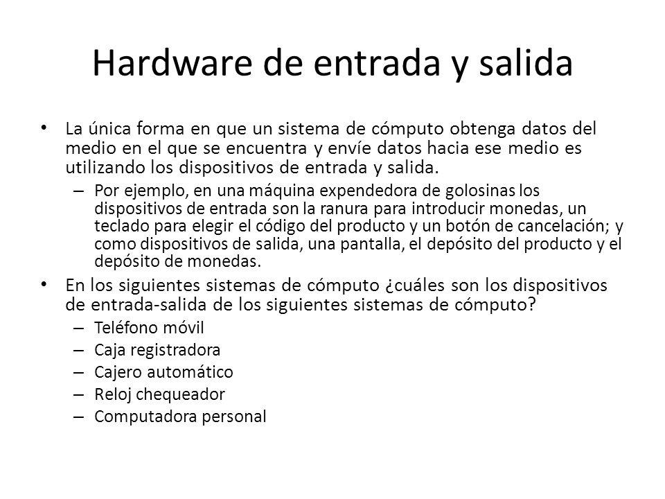 Hardware de entrada y salida