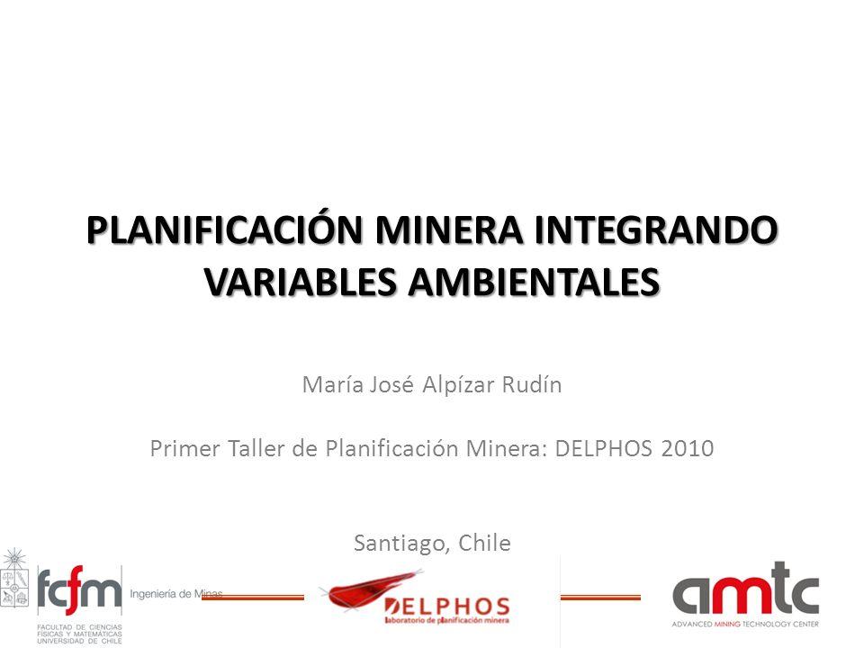 PLANIFICACIÓN MINERA INTEGRANDO VARIABLES AMBIENTALES