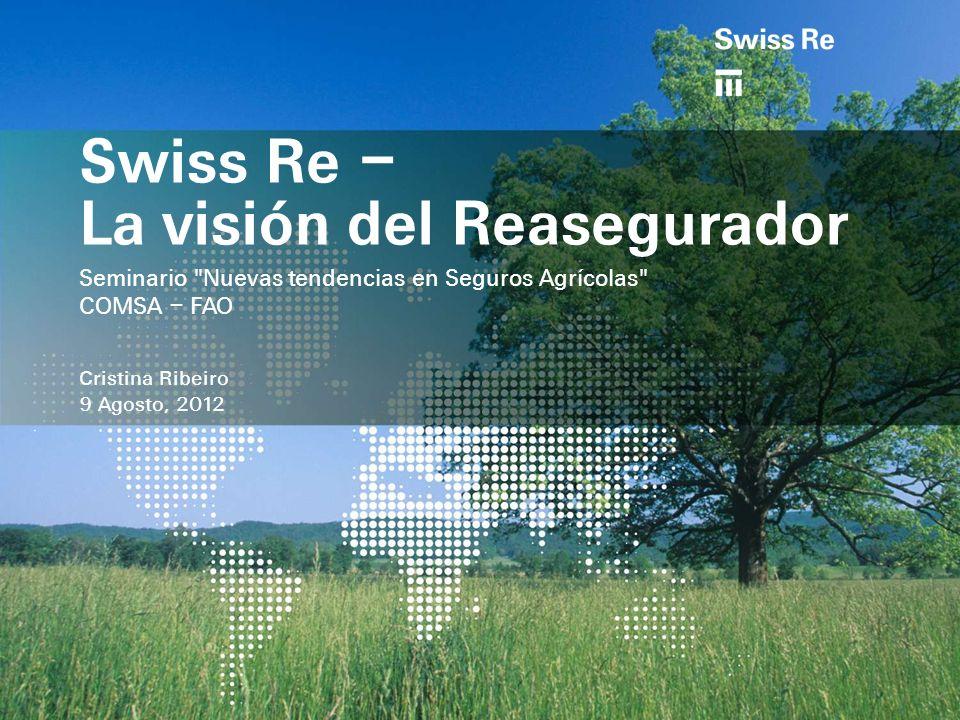 Swiss Re – La visión del Reasegurador