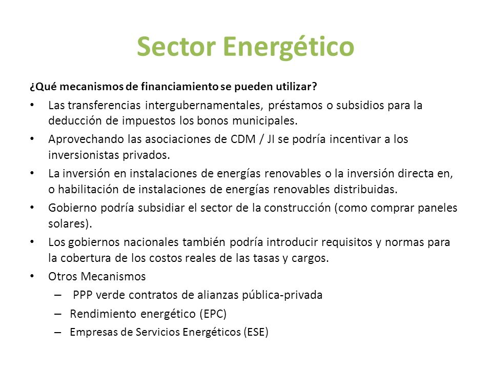 Sector Energético ¿Qué mecanismos de financiamiento se pueden utilizar