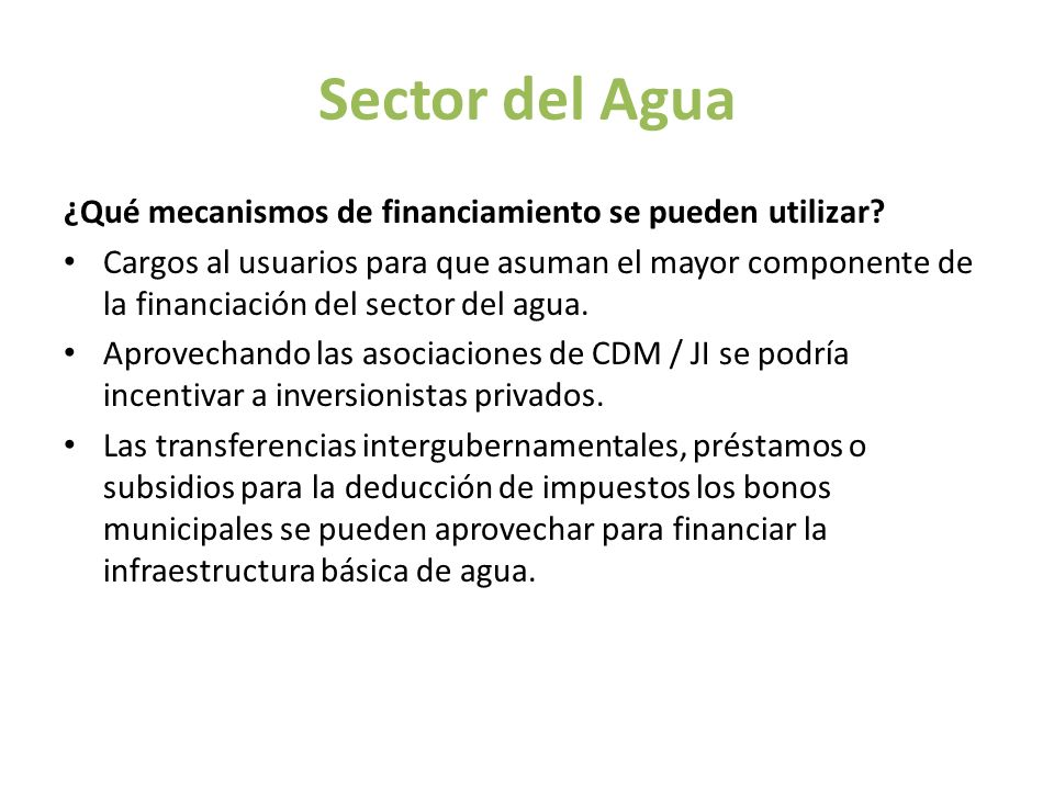 Sector del Agua ¿Qué mecanismos de financiamiento se pueden utilizar