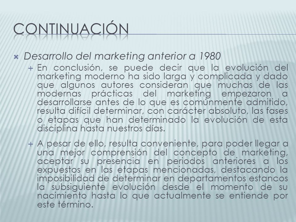 continuación Desarrollo del marketing anterior a 1980